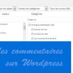 Désactiver les commentaires sur les pages et articles sur WordPress