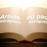Je crée une page ou un article wordpress ?