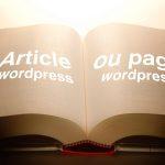 Je crée une page ou un article wordpress ?