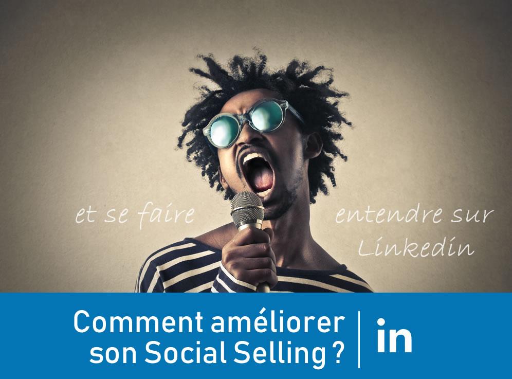 Comment améliorer son Social Selling ?